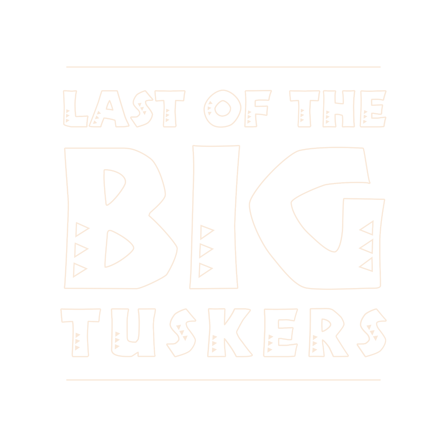 Last of the Big Tuskers – Title Mark 1 © 2018 Umboko Productions